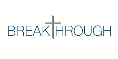 BREAKTHROUGH to Intimacy with Christ ~ Teaching by Cynthia Huffmyer tickets