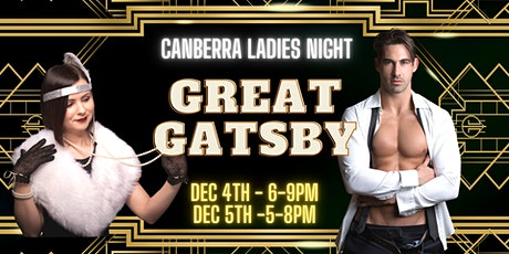 CANBERRA LADIES NIGHT / GREAT GATSBY tickets