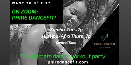 Phire DanceFit: Hip Hop/Afro on Zoom! tickets
