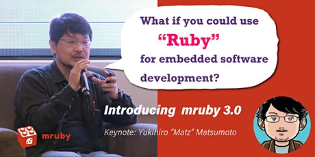 Lightweight implementation of Ruby  - mruby 3.0 introductory webinar tickets