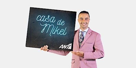 Casa De Mikel: Γύρισμα tickets