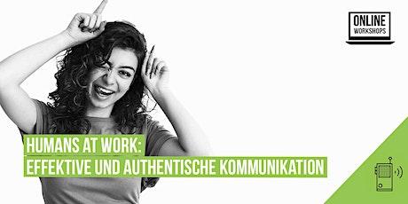 Humans at Work: Effektive und authentische Kommunikation Tickets