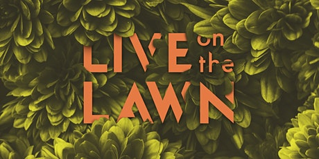 Live on the Lawn feat. Magic Sword, East Forest and Colossal Collective tickets