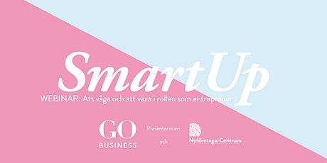 Smartup Webinar: Att våga och växa i rollen som entreprenör tickets