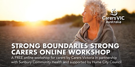 Strong Boundaries, Strong Carers Online Workshop with Sunbury Health #7636 tickets