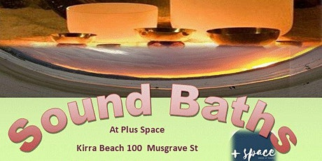 Sound Bath (Music Meditation) November 2020: Plus Space, Kirra QLD tickets