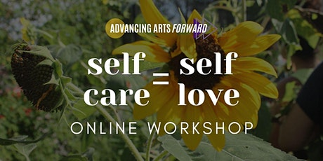 Self Care = Self Love Online Workshop tickets