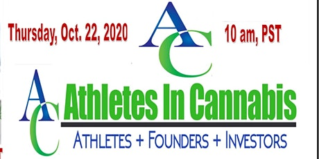 Athletes in Cannabis  presents its Virtual Pitch Event October 22, 2020 tickets