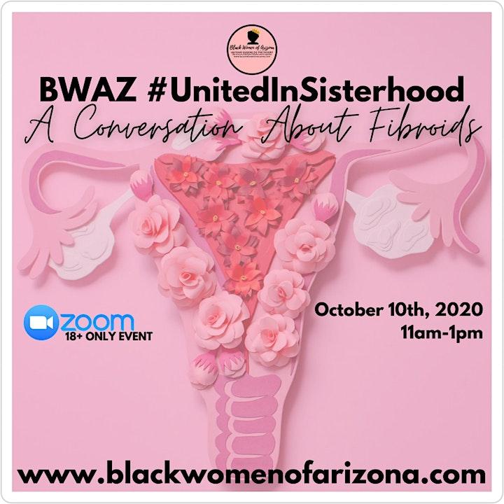 BWAZ #UnitedInSisterhood A Conversation About Fibroids image
