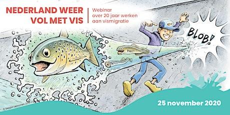 Webinar Nederland weer vol met Vis tickets