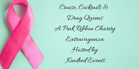 Pink Ribbon Day - Cruise, Cocktails and Drag Queens tickets