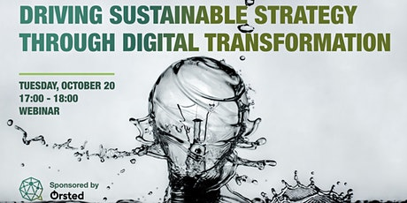 Driving Sustainable Strategy through Digital Transformation tickets