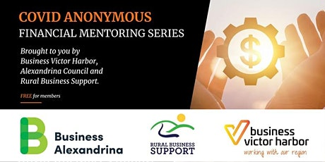 COVID ANONYMOUS: Financial Mentoring Workshop Series tickets