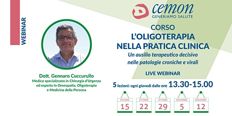 WEBINAR - Dott. Gennaro Cuccurullo - L'OLIGOTERAPIA NELLA PRATICA CLINICA