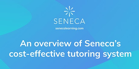 A Parent's Guide to Seneca Tutoring tickets