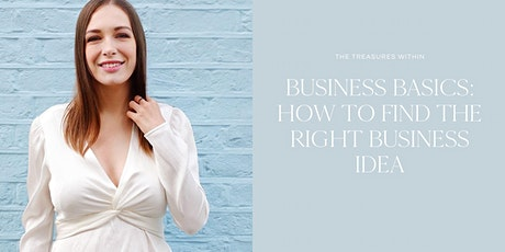 How To Come Up With The Right + Profitable Business Idea tickets