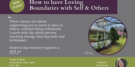 How to have loving boundaries with self and others tickets