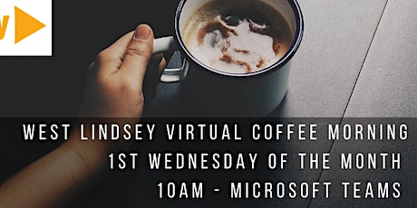 West Lindsey Groups' Virtual Coffee Morning - Your Covid Lockdown Stories tickets