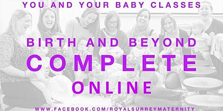 Birth and Beyond Complete ONLINE (Due dates Apr/May) Guildford/Godalming tickets