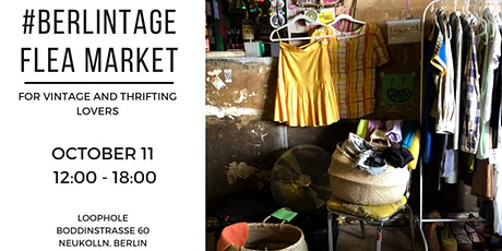 BERLINTAGE flea market / for vintage & thrifting lovers tickets