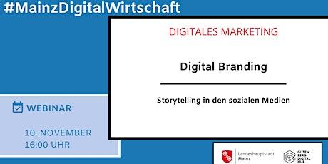 Digital Branding - Storytelling in den sozialen Medien Tickets
