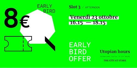 Utopian Hours Slot #3 Afternoon - Venerdì 23 Ottobre (16.15-18.15) biglietti