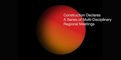 Construction Declares Regional Meetings - West/South West tickets