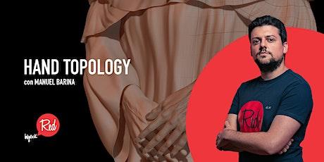 RED Workshop - Hand Topology biglietti