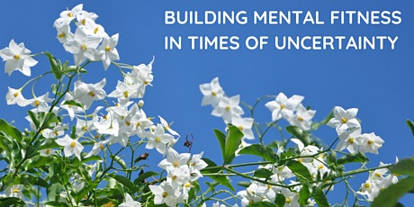 Building Mental Fitness in times of uncertainty tickets
