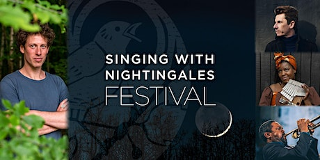 Singing With Nightingales: Festival tickets