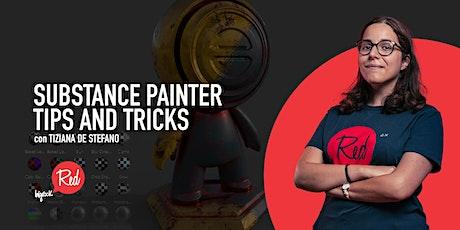 RED Workshop - Substance Painter: Tips and Tricks biglietti