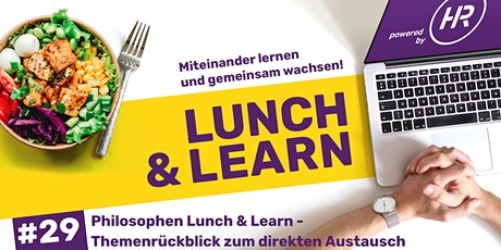 Lunch & Learn Woche 29:  Philosophen Lunch & Learn Tickets