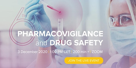 6th Pharmacovigilance & Drug Safety Live Event tickets
