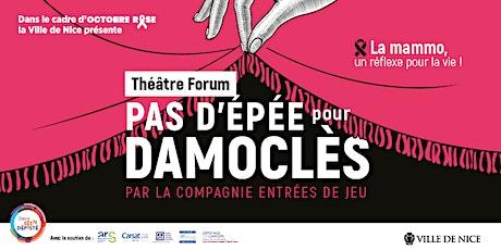 Théâtre santé  - Pas d'épée pour Damoclès biglietti