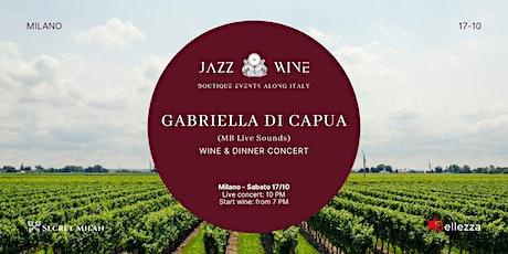 JazzWine | Live: Gabriella di Capua biglietti