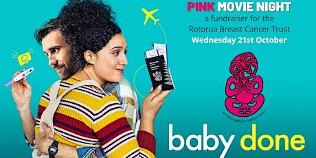 PINK Movie Night - Baby Done tickets