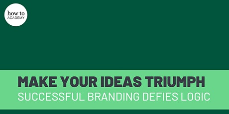 How to Make Your Ideas, Products and Brands Triumph | Rory Sutherland tickets