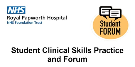 Student Clinical Skills Practice and Forum tickets