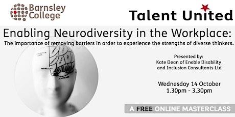 Talent United Masterclass: Enabling Neurodiversity in the Workplace tickets