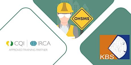 CQI | IRCA Certified ISO 45001:2018 OHSMS LEAD AUDITOR TRAINING tickets
