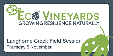 EcoVineyards Field Session - Langhorne Creek tickets