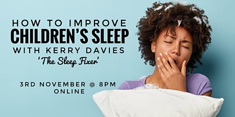 How to Improve Children's Sleep webinar tickets