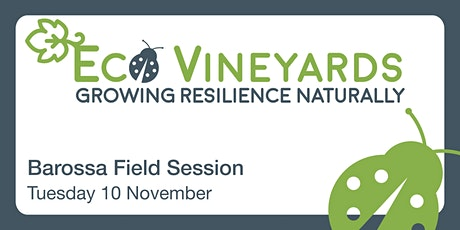 EcoVineyards Field Session - Barossa tickets