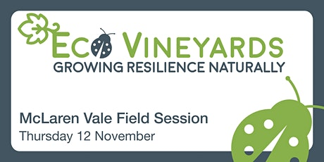 EcoVineyards Field Session - McLaren Vale tickets