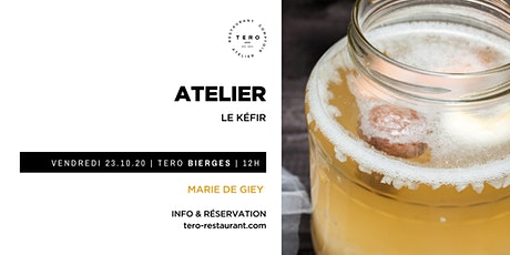Atelier / HOMEMADE KÉFIR billets
