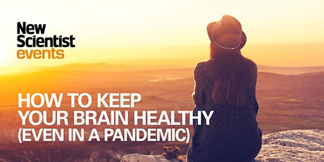 How to keep your brain healthy (even in a pandemic) tickets