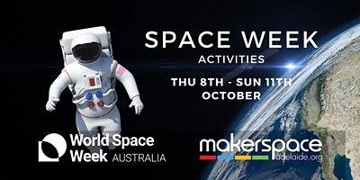 Space Week at Makerspace Adelaide
