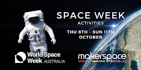 Space Week at Makerspace Adelaide tickets