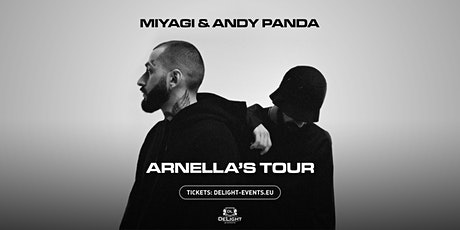 Miyagi & Andy Panda tickets
