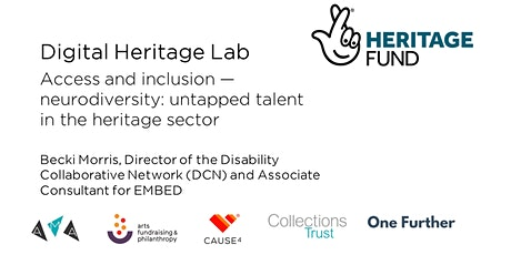 Access and inclusion - neurodiversity: untapped talent in heritage tickets